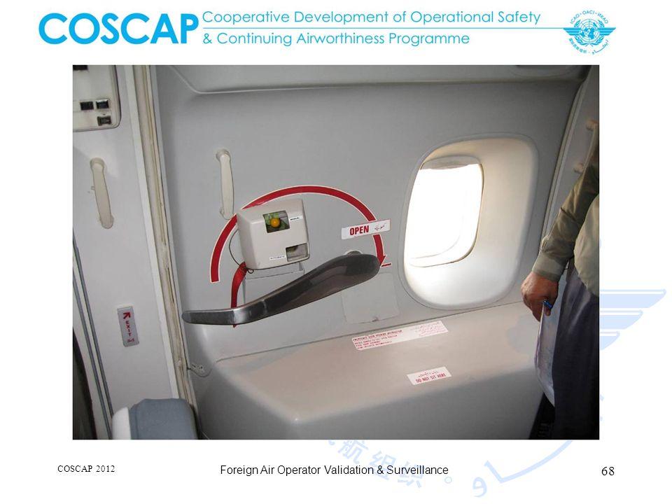 68 COSCAP 2012 Foreign Air Operator Validation & Surveillance