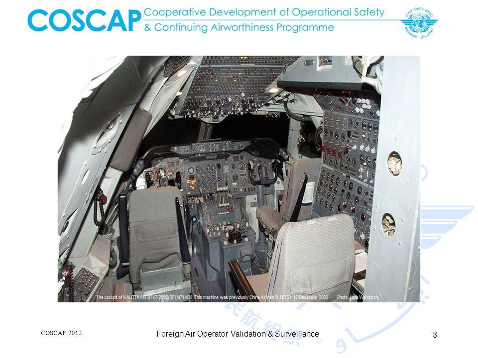 8 COSCAP 2012 Foreign Air Operator Validation & Surveillance
