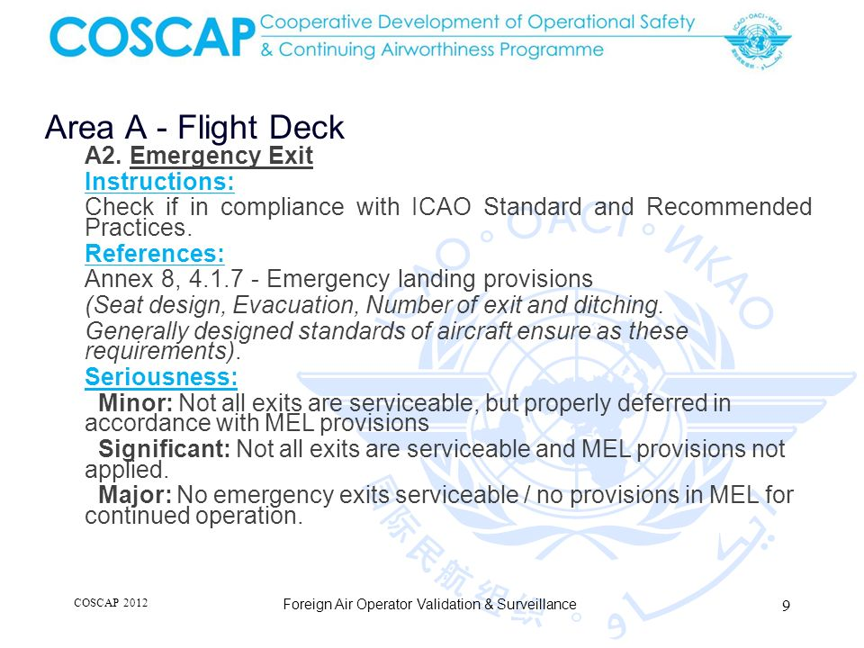 9 Area A - Flight Deck Foreign Air Operator Validation & Surveillance A2. Emergency Exit Instructions: Check if in compliance with ICAO Standard and R