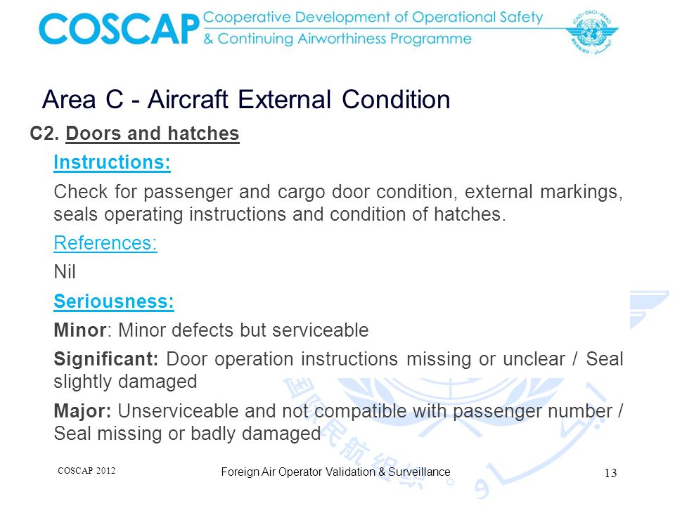 13 Foreign Air Operator Validation & Surveillance Area C - Aircraft External Condition C2.