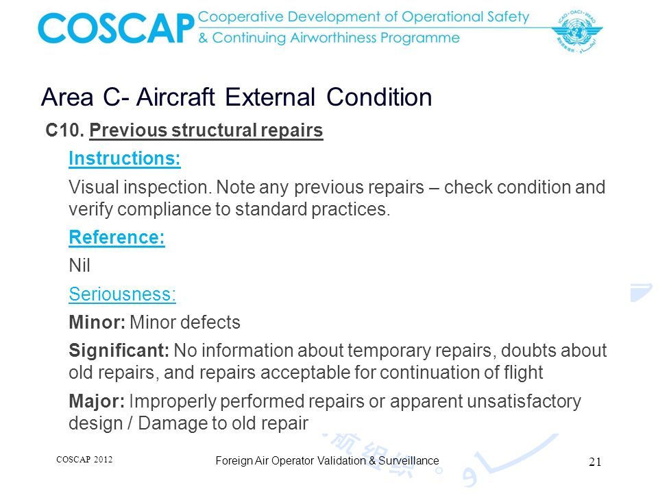 21 Area C- Aircraft External Condition Foreign Air Operator Validation & Surveillance C10.