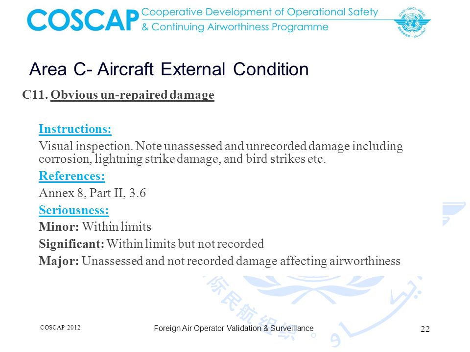 22 Area C- Aircraft External Condition Foreign Air Operator Validation & Surveillance C11.