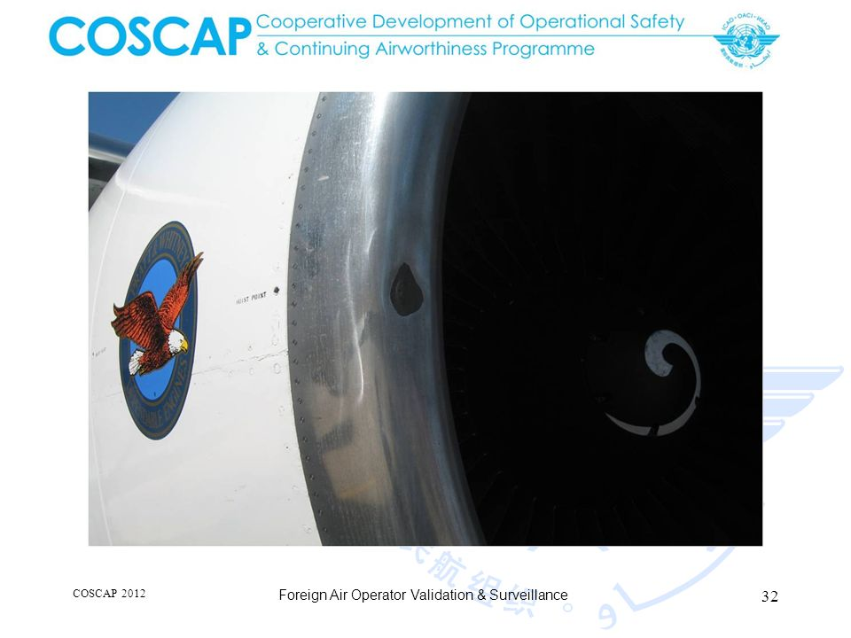 32 COSCAP 2012 Foreign Air Operator Validation & Surveillance
