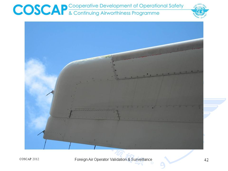 42 COSCAP 2012 Foreign Air Operator Validation & Surveillance