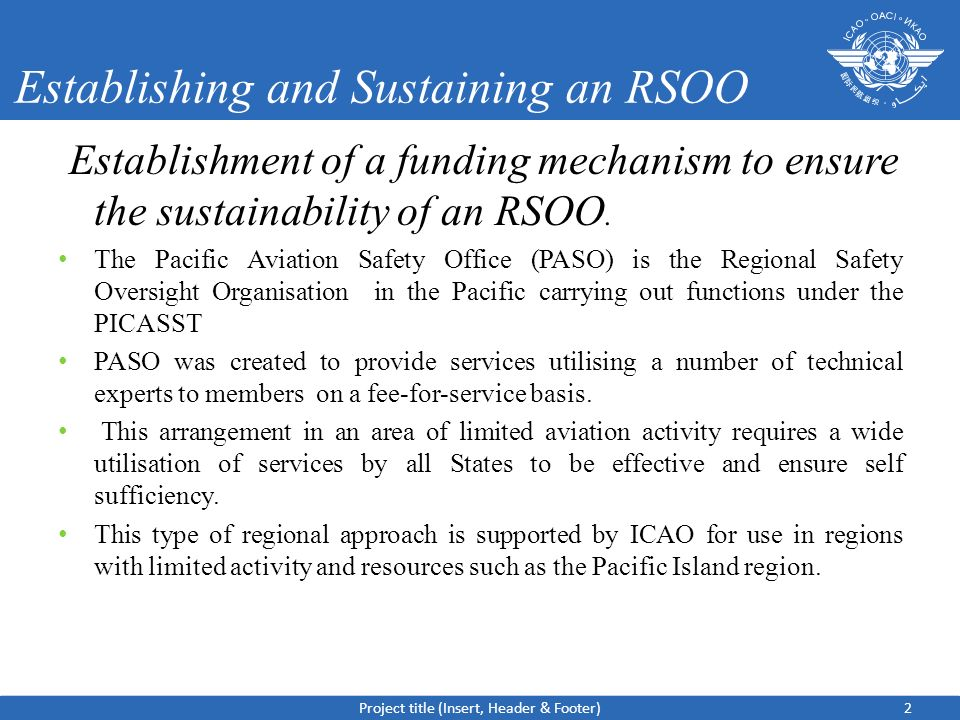 Establishing and Sustaining an RSOO Establishment of a funding mechanism to ensure the sustainability of an RSOO.