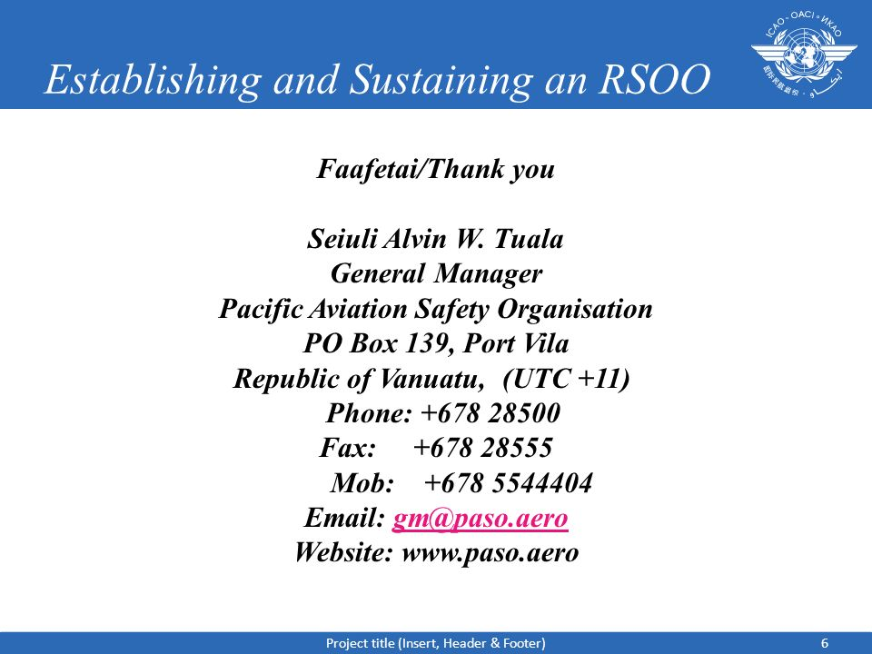 Establishing and Sustaining an RSOO Faafetai/Thank you Seiuli Alvin W.