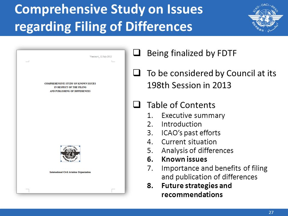 27 Comprehensive Study on Issues regarding Filing of Differences Being finalized by FDTF To be considered by Council at its 198th Session in 2013 Tabl