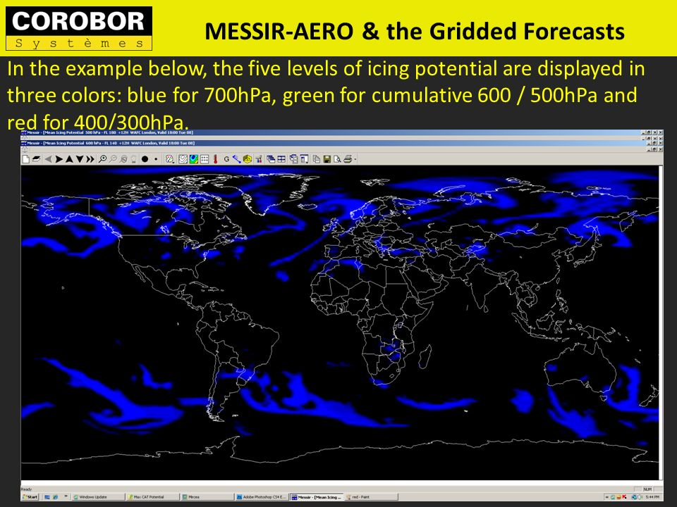 MESSIR-AERO & the Gridded Forecasts In the example below, the five levels of icing potential are displayed in three colors: blue for 700hPa, green for
