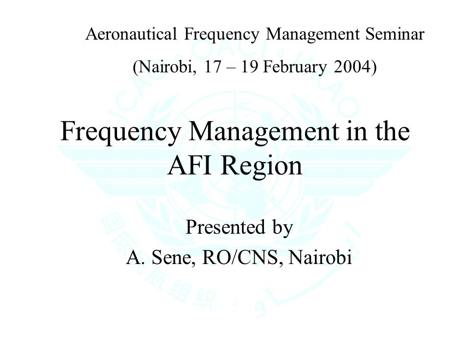 Frequency Management in the AFI Region Presented by A.
