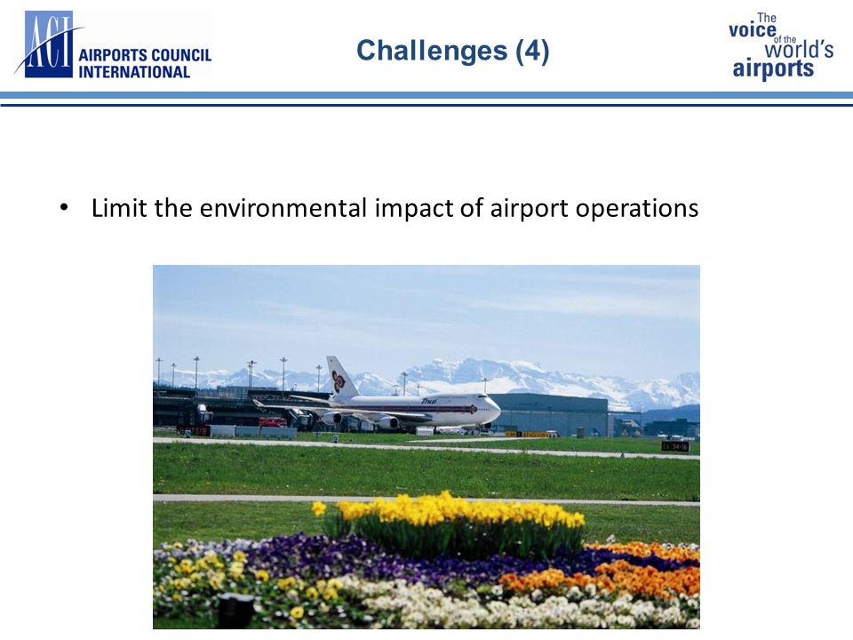 18 Challenges (4) Limit the environmental impact of airport operations