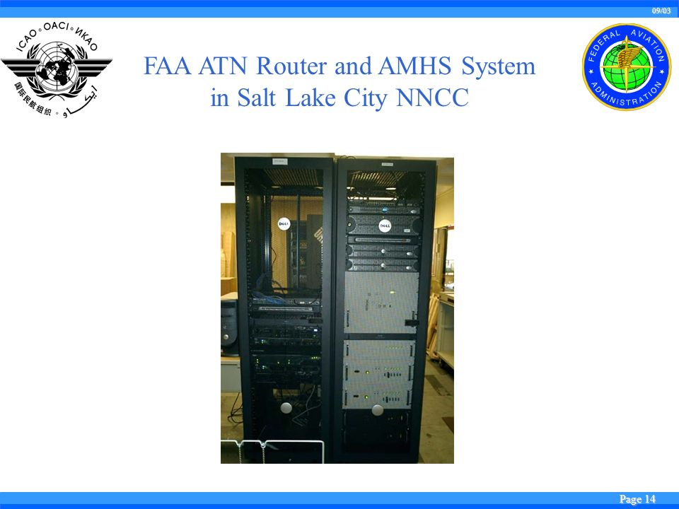 09/03 Page 14 FAA ATN Router and AMHS System in Salt Lake City NNCC