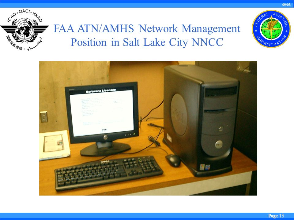 09/03 Page 15 FAA ATN/AMHS Network Management Position in Salt Lake City NNCC