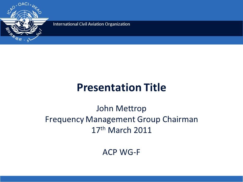2 Content ICAO European Committee Structure FMG European WRC-12 Issues Other Issues – EANPG – FMG DOC-011 Co-ordination Process Co-ordination and Planning tools ACP WG-F