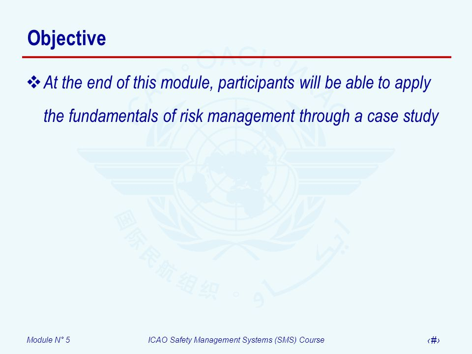 Module N° 5ICAO Safety Management Systems (SMS) Course 44 Questions and answers Risks