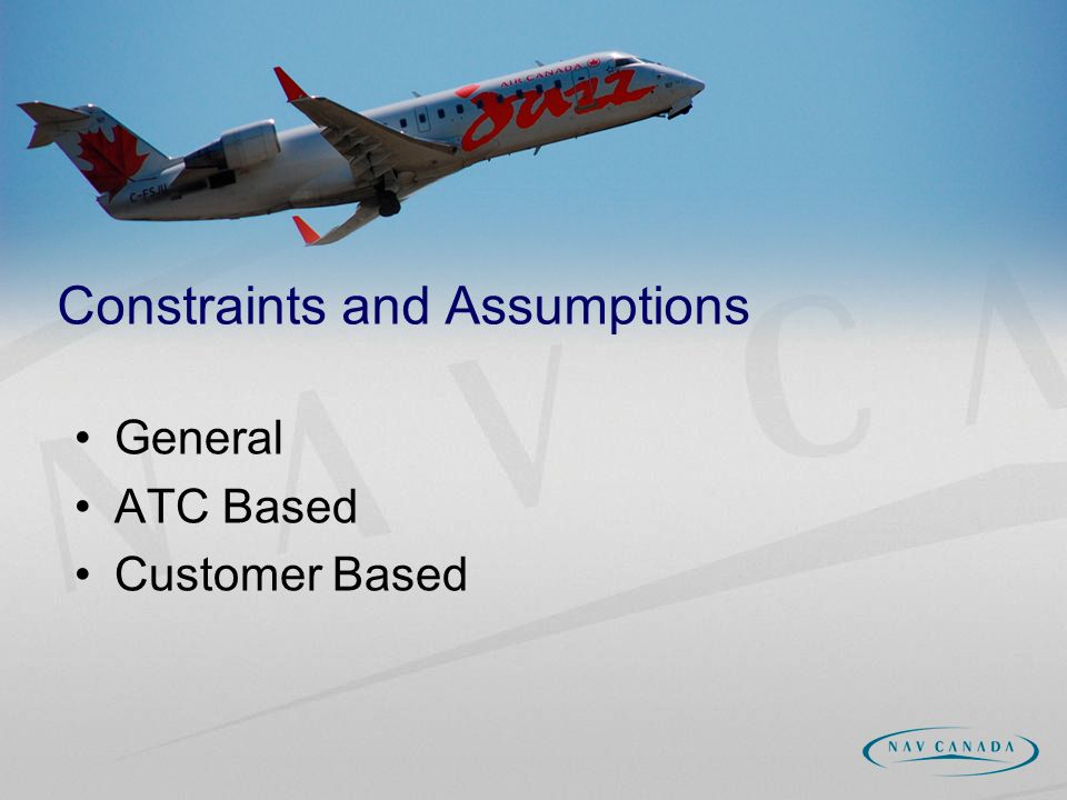 General ATC Based Customer Based Constraints and Assumptions