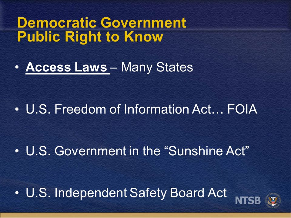 Democratic Government Public Right to Know Access Laws – Many States U.S.