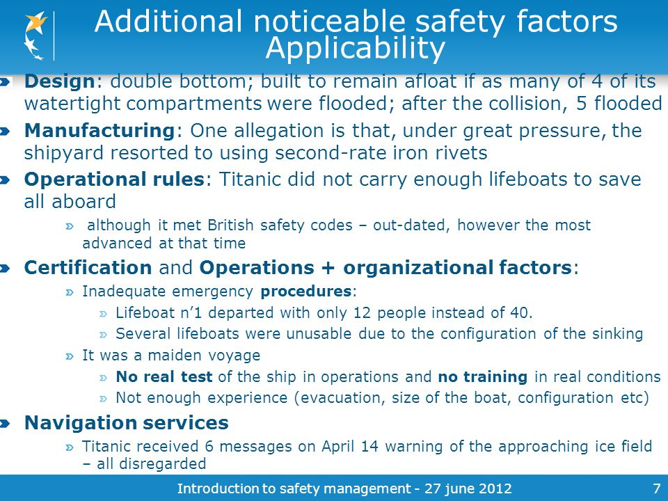 Introduction to safety management - 27 june 20127 Additional noticeable safety factors Applicability Design: double bottom; built to remain afloat if