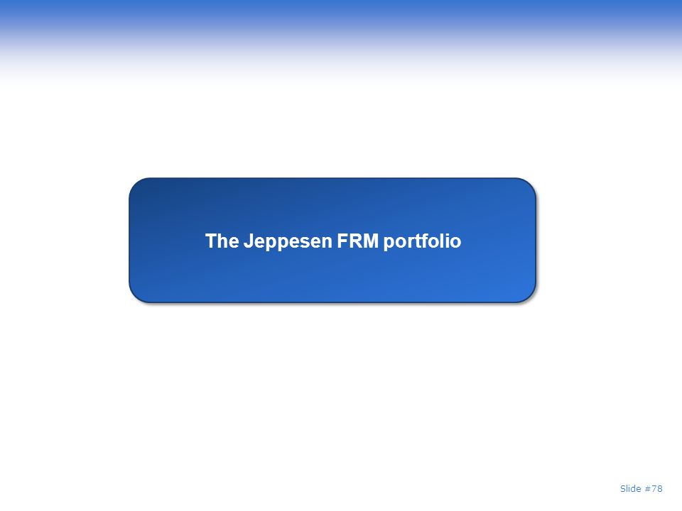 Slide #78 The Jeppesen FRM portfolio