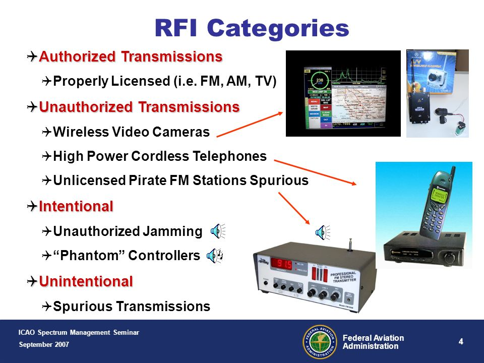 4 Federal Aviation Administration RFI Categories Authorized Transmissions Authorized Transmissions Properly Licensed (i.e.