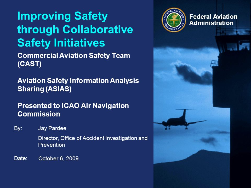 Commercial Aviation Safety Team (CAST) Overview