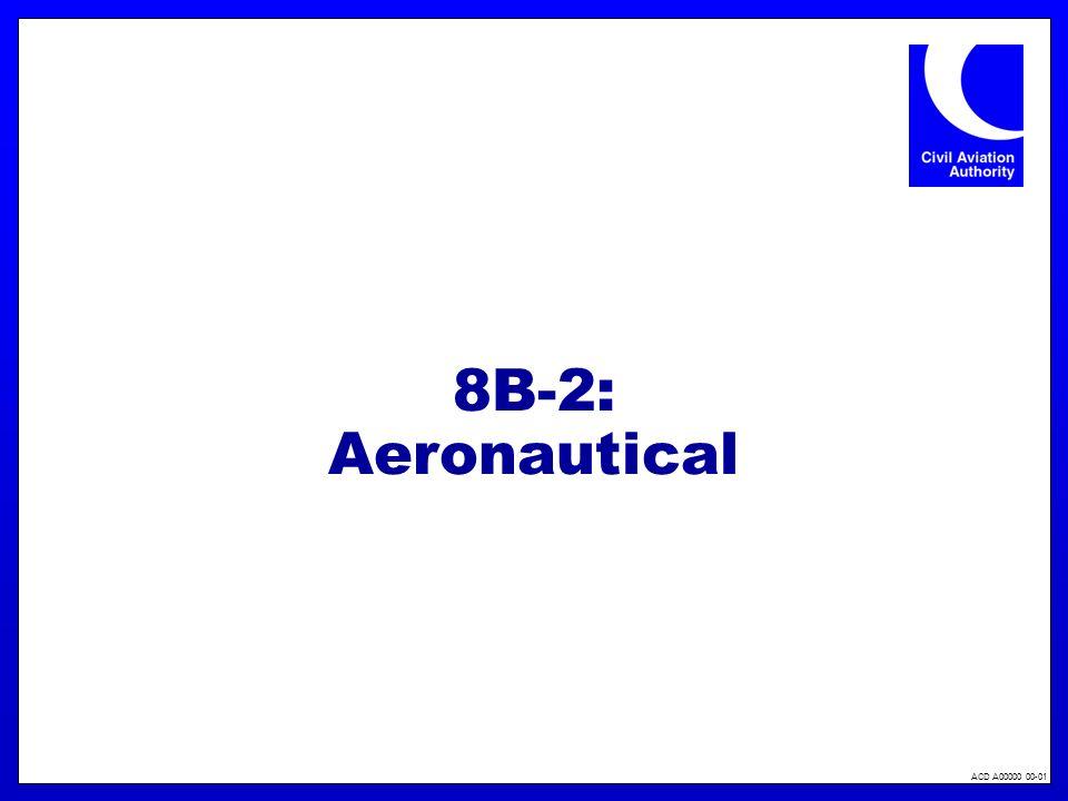 ACD A00000 00-01 8B-2: Aeronautical