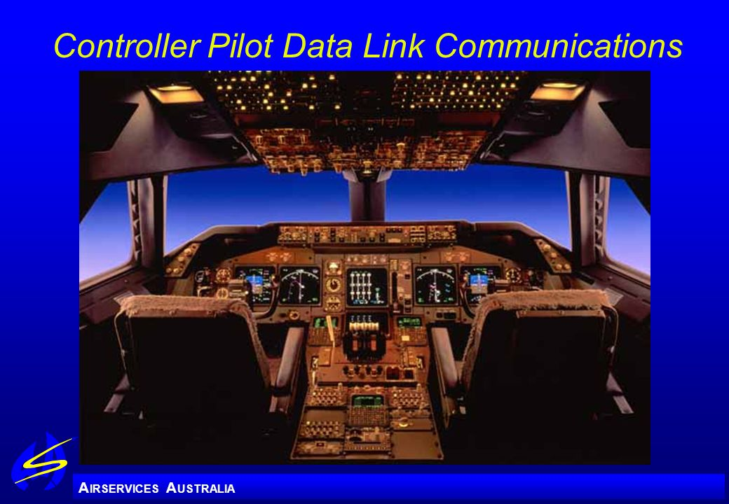 A IRSERVICES A USTRALIA Controller Pilot Data Link Communications
