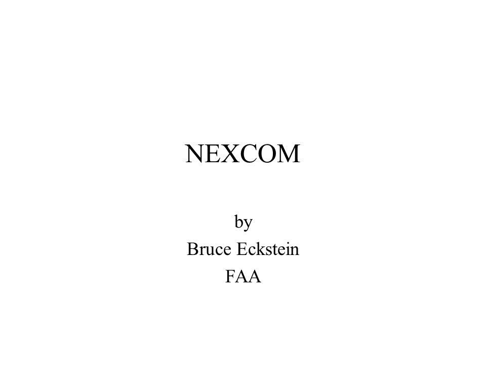 NEXCOM by Bruce Eckstein FAA