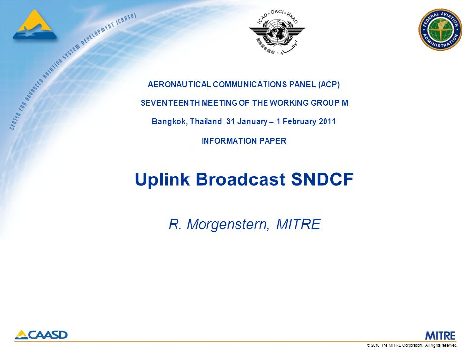 © 2010 The MITRE Corporation.All rights reserved.