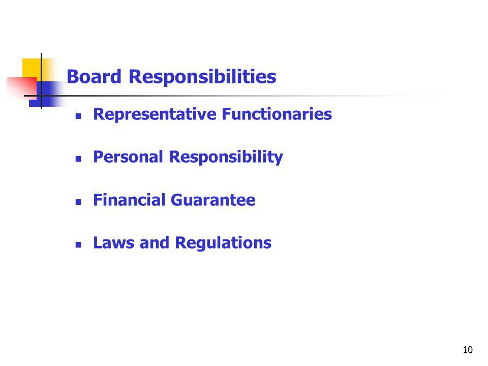 10 Board Responsibilities Representative Functionaries Personal Responsibility Financial Guarantee Laws and Regulations