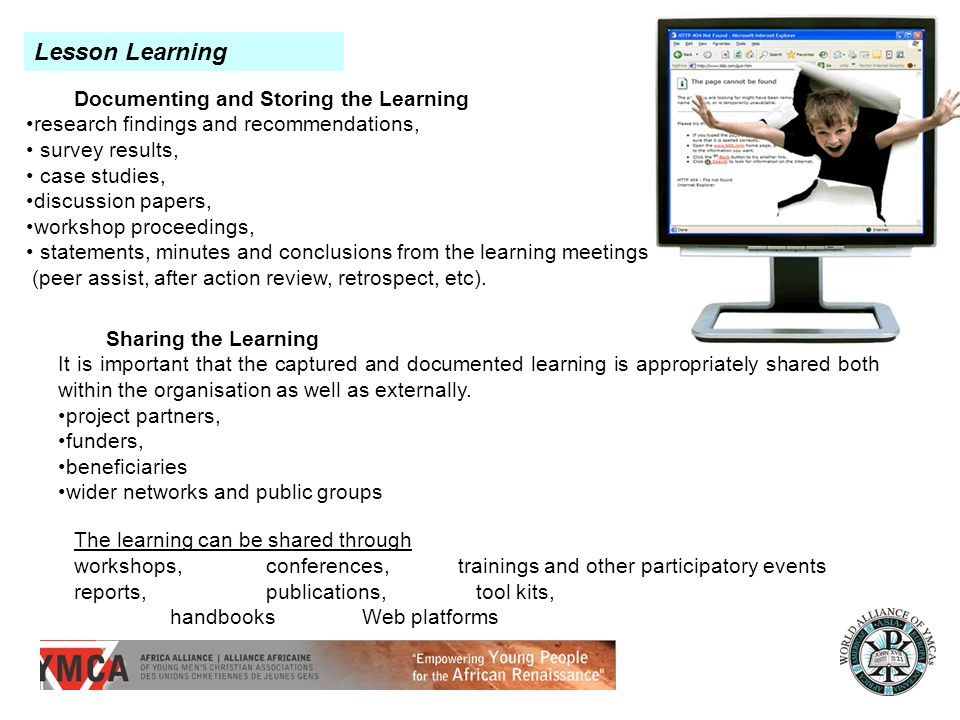 Documenting and Storing the Learning research findings and recommendations, survey results, case studies, discussion papers, workshop proceedings, statements, minutes and conclusions from the learning meetings (peer assist, after action review, retrospect, etc).