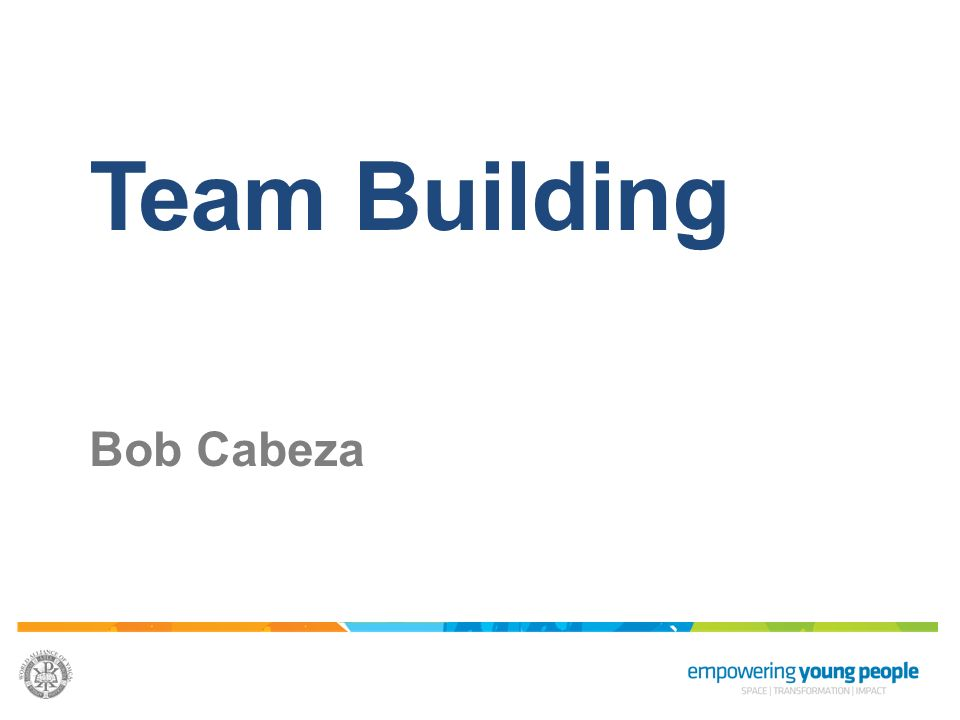 Team Building Bob Cabeza