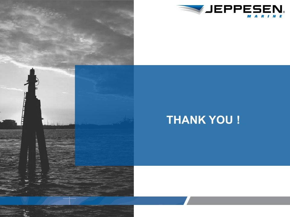 Jeppesen Proprietary Thank you THANK YOU !