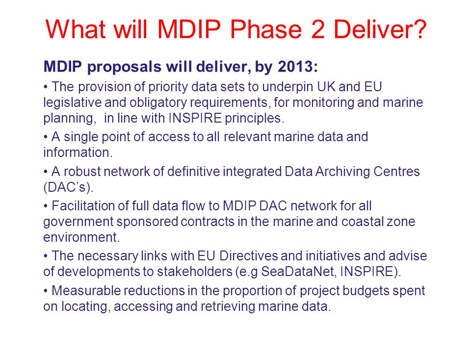 Coastal Futures: Marine Information Issues and Responses: 14/11/07 What will MDIP Phase 2 Deliver.