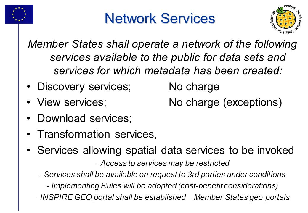 24 Network Services Member States shall operate a network of the following services available to the public for data sets and services for which metad