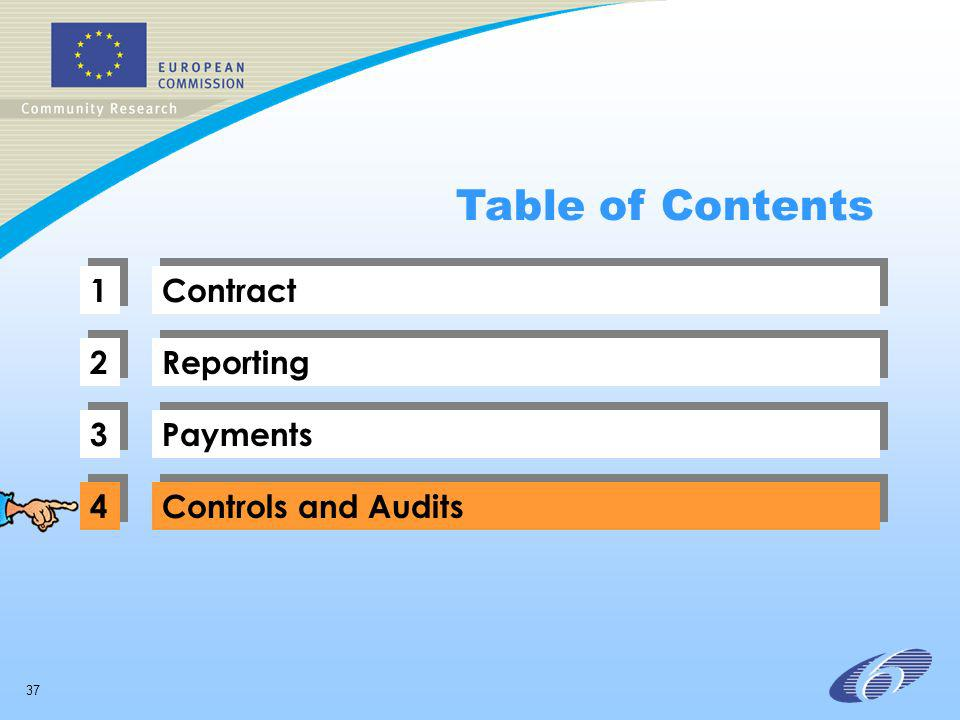 37 1 1 Contract 2 2 Reporting 3 3 Payments 4 4 Controls and Audits Table of Contents
