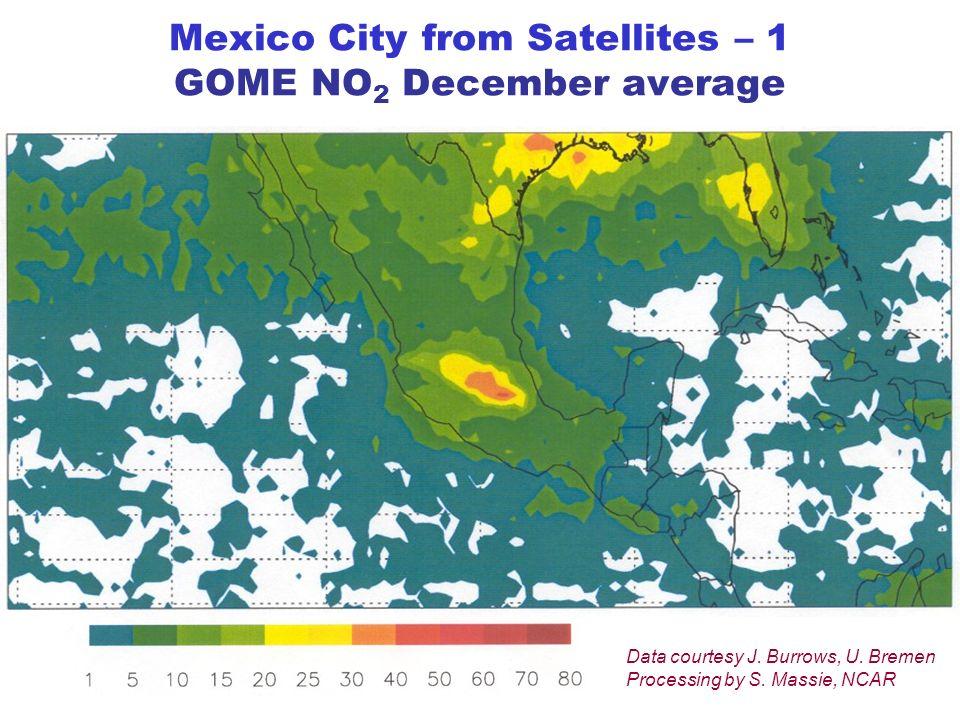 Mexico City from Satellites – 1 GOME NO 2 December average Data courtesy J.