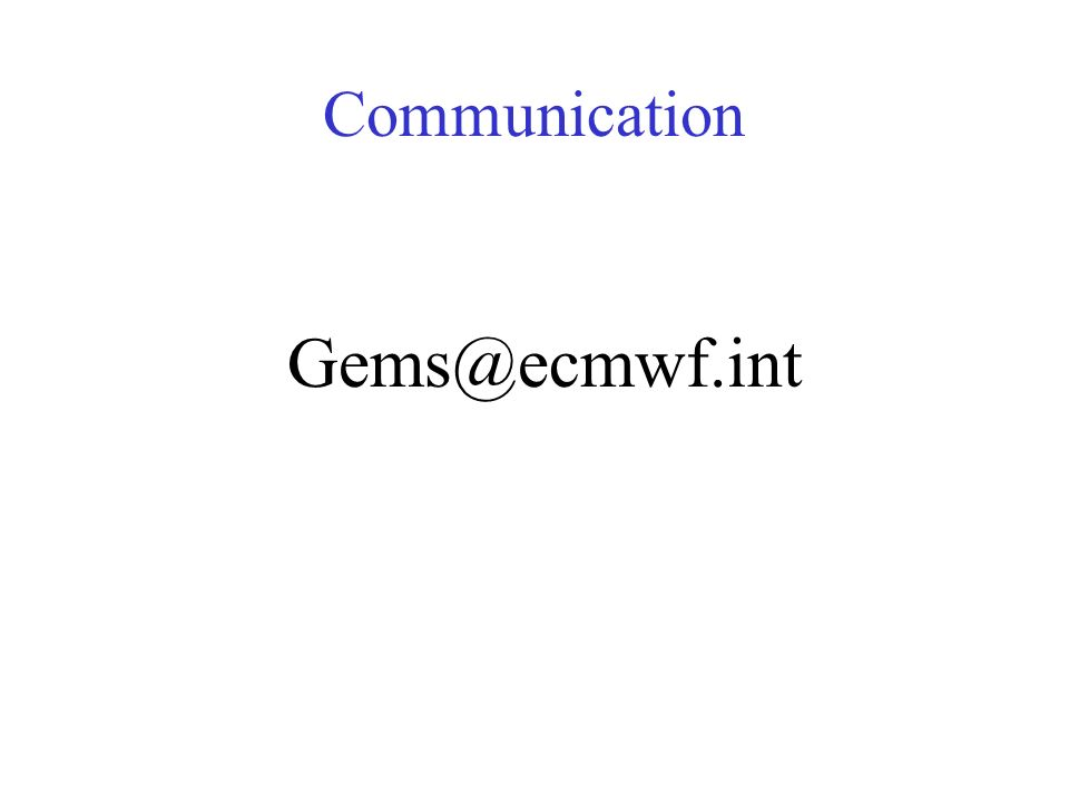 Communication Gems@ecmwf.int