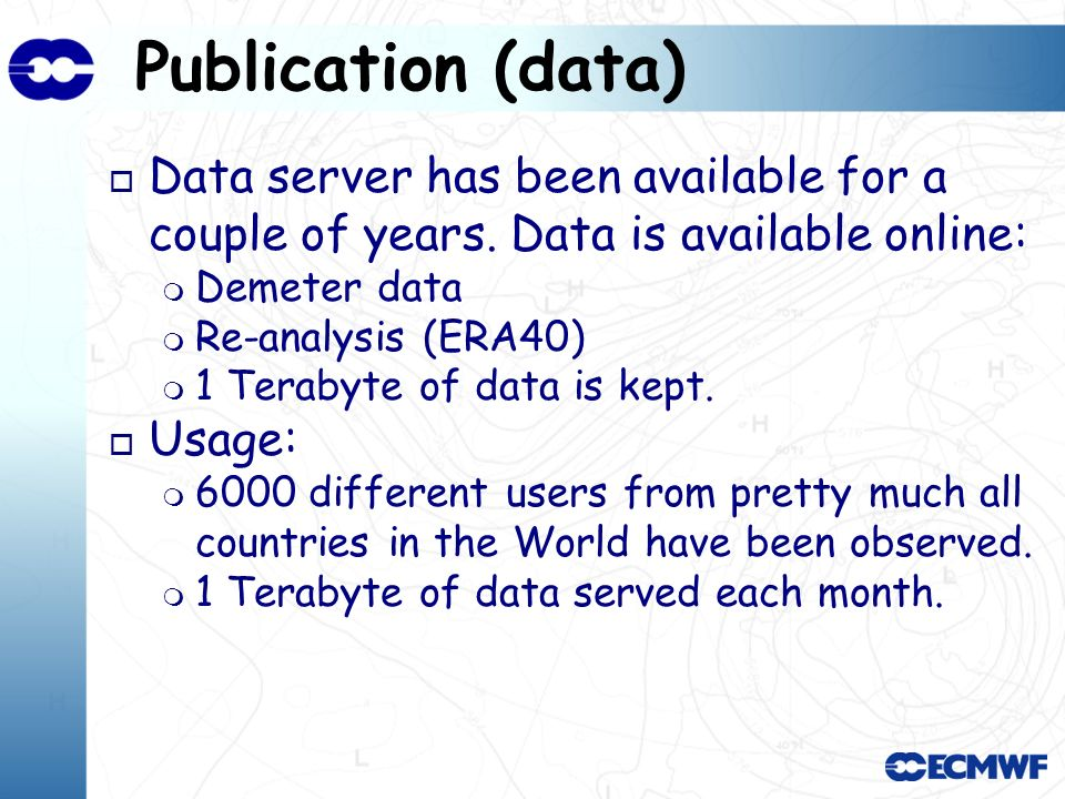 Publication (data) o Data server has been available for a couple of years.