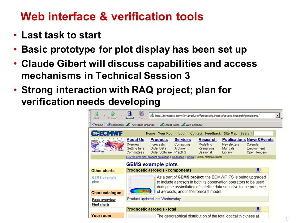 9 Web interface & verification tools Last task to start Basic prototype for plot display has been set up Claude Gibert will discuss capabilities and a