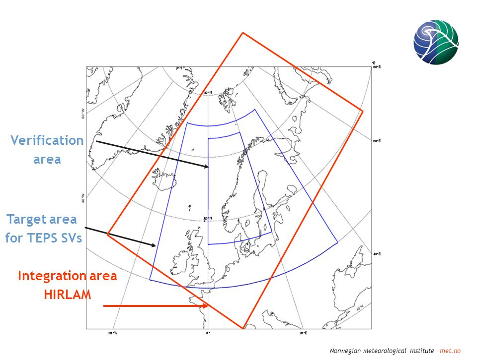 Norwegian Meteorological Institute met.no Verification area Target area for TEPS SVs Integration area HIRLAM
