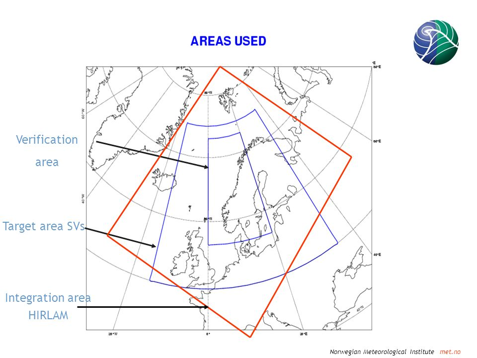 Norwegian Meteorological Institute met.no Verification area Target area SVs Integration area HIRLAM