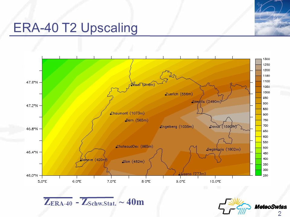 2 ERA-40 T2 Upscaling Z ERA-40 - Z Schw.Stat. ~ 40m
