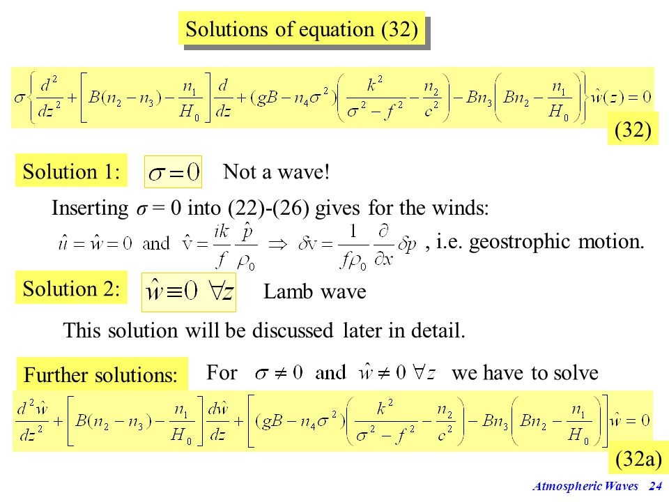 Atmospheric Waves23 plus the gas law, the hydrostatic equation You need the following definitions and to know that the gas constant R is related to th