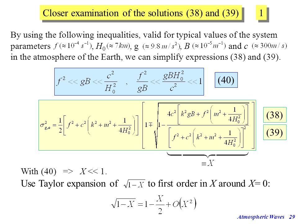 Atmospheric Waves28 (38) (39) Solutions of the dispersion relationship (36) Re-arranging (36) gives a 4th order polynomial in σ: pair of inertial-grav