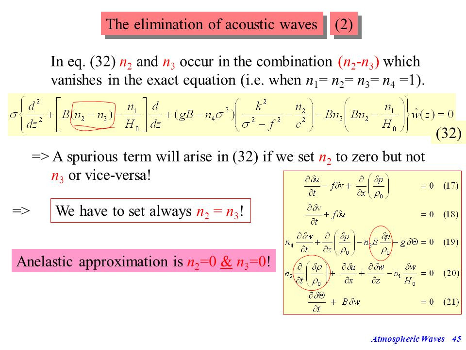 Atmospheric Waves44 Acoustic waves occur in any elastic medium. Elastic compressibility is represented by in the continuity equation. This term can be