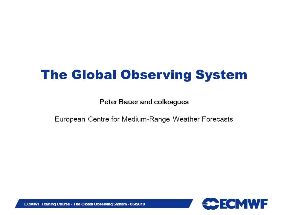Slide 42 ECMWF Training Course - The Global Observing System - 05/2010 Global mean bias corrections produced in ERA-Interim (MSU Channel 2): Recorded warm-target temperatures, NOAA-14: (Grody et al.