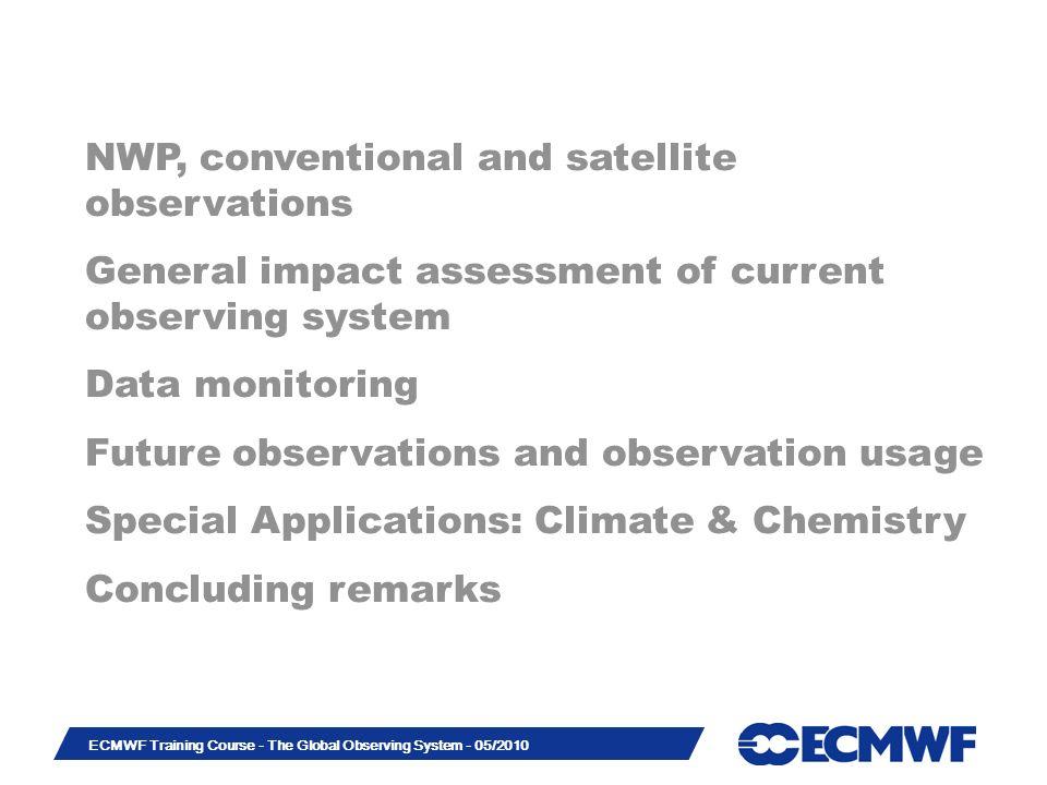 Slide 23 ECMWF Training Course - The Global Observing System - 05/2010 Advanced diagnostics – MW imager denial (C.