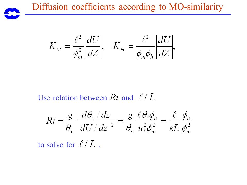 Diffusion coefficients according to MO-similarity Use relation between and to solve for.