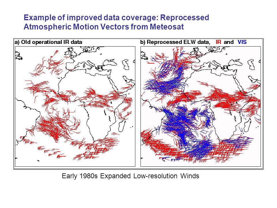Example of improved data coverage: Reprocessed Atmospheric Motion Vectors from Meteosat Early 1980s Expanded Low-resolution Winds
