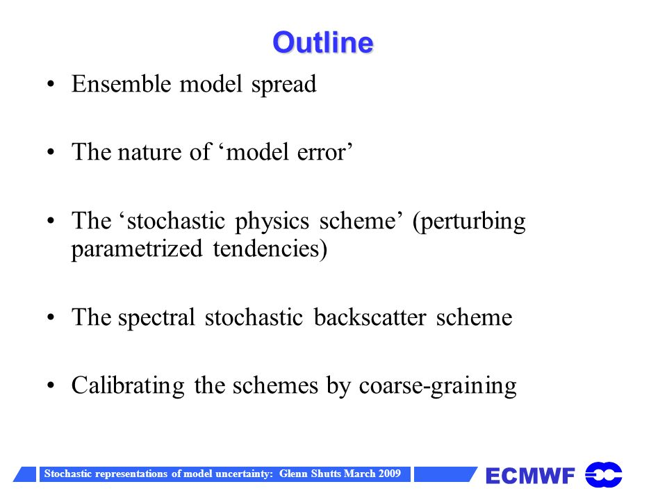 Improvement in Wavenumber-Frequency Spectrum Stochastic Backscatter Observations (NOAA) Backscatter scheme reduces erroneous westward propagating modes